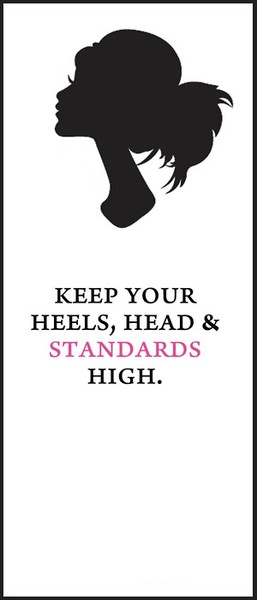 head heels standards high quotes words of wisdom girl power